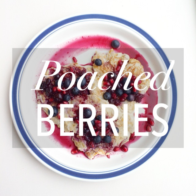 Poached Berries