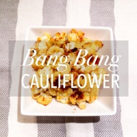 Crisply Baked Spicy Bang Bang Cauliflower