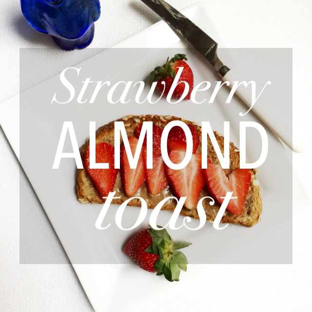 Strawberry Almond Toast