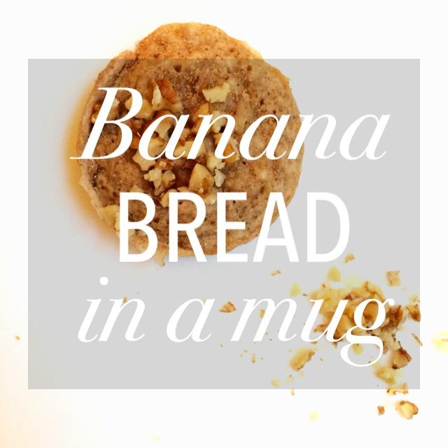 Banana Bread in a Mug