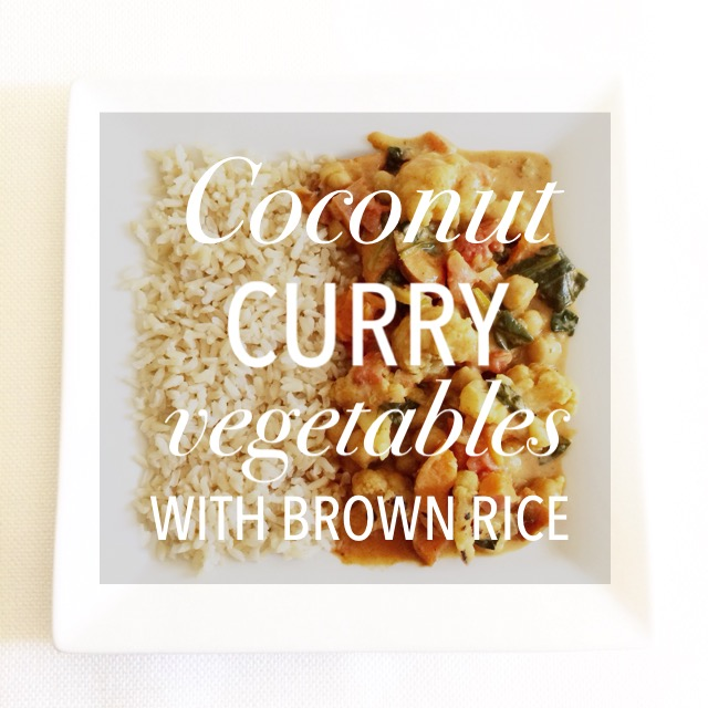 Coconut Curry Vegetables with Brown Rice
