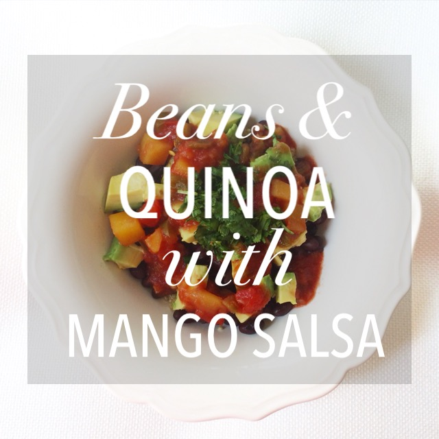 Bean & Quinoa with Mango Salsa