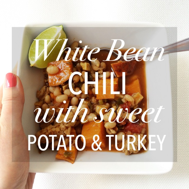 White Bean Chili with Sweet Potato & Turkey