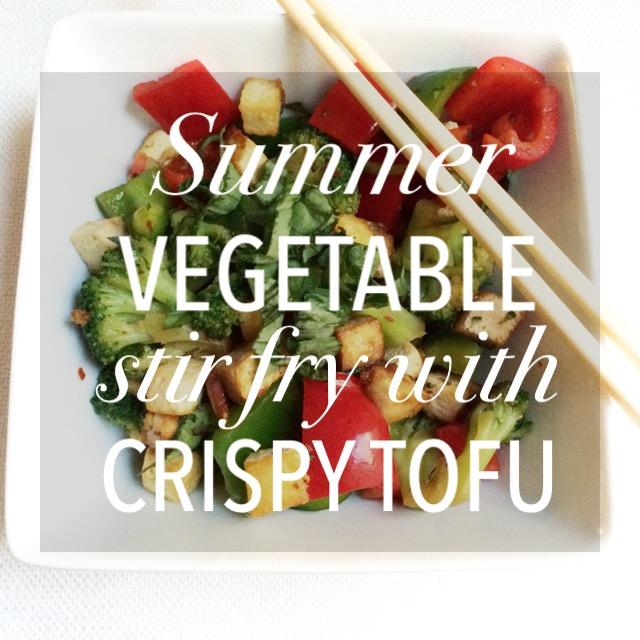 Summer Vegetable Stir Fry with Crispy Tofu
