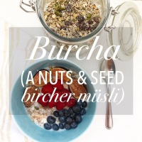 The Best Burcha (aka Superfood Muesli)