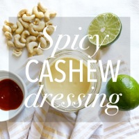 Copycat Sweetgreen's Spicy Cashew Dressing